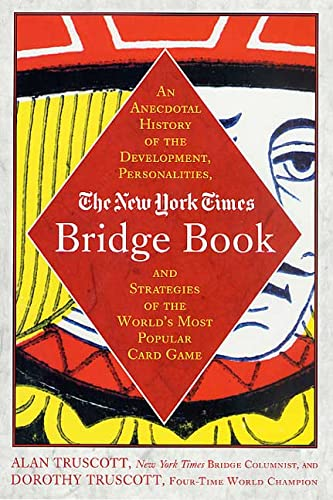 9780312290900: The New York Times Bridge Book: An Anecdotal History of the Development, Personalities, and Strategies of the World's Most Popular Card Game