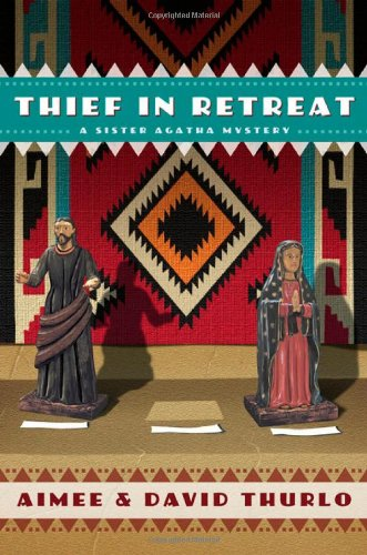 Thief in Retreat A Sister Agatha Mystery