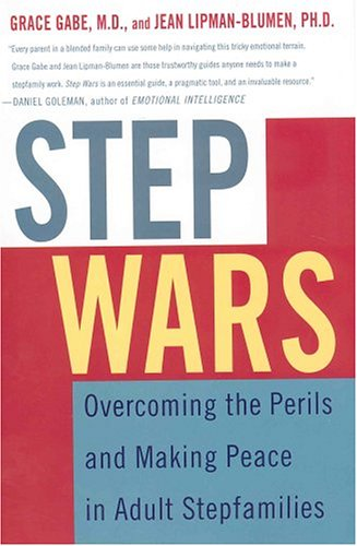 9780312290993: Step Wars: Overcoming the Perils and Making Peace in Adult Stepfamilies