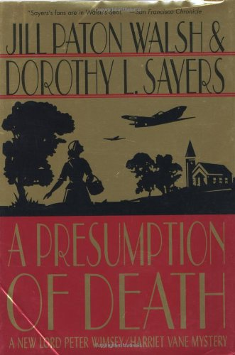 9780312291006: A Presumption of Death: A New Lord Peter Wimsey/Harriet Vane Mystery