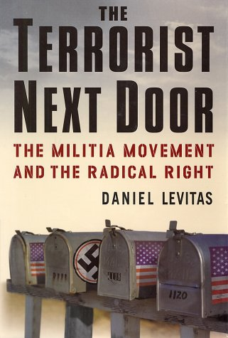 9780312291051: The Terrorist Next Door: The Militia Movement and the Radical Right