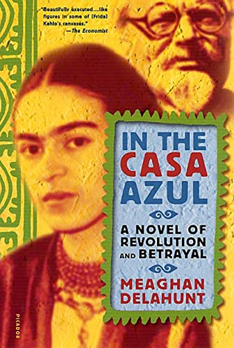 9780312291075: In the Casa Azul: A Novel of Revolution and Betrayal