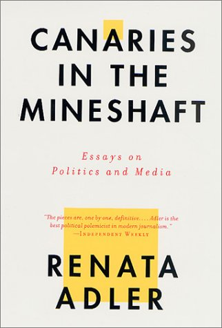 9780312291167: Canaries in the Mineshaft: Essays on Politics and Media