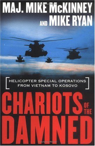 9780312291181: Chariots of the Damned: Helicopter Special Operations from Vietnam to Kosovo