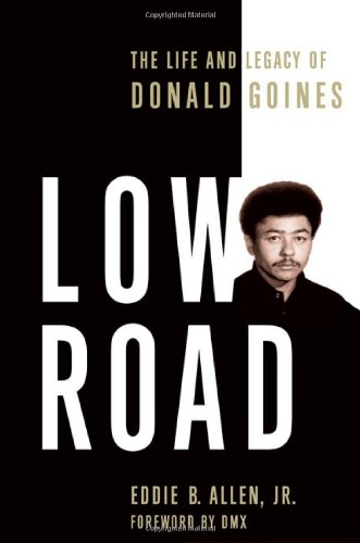 9780312291242: Low Road: The Life and Legacy of Donald Goines