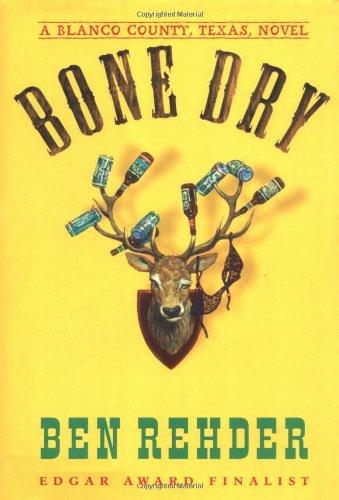 9780312291327: Bone Dry (A Blanco County, Texas, novel)
