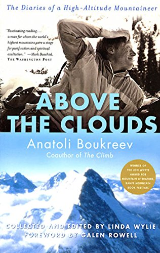 9780312291372: Above the Clouds: The Diaries of a High-Altitude Mountaineer