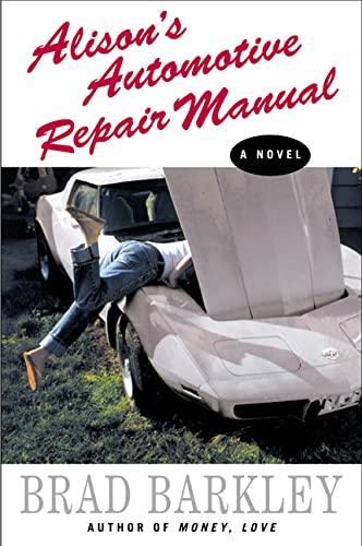 9780312291389: Alison's Automotive Repair Manual: A Novel