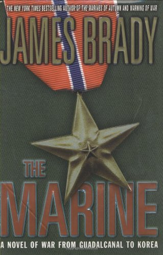9780312291426: The Marine: A Novel of War From Guadalcanal to Korea