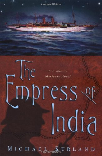 9780312291440: The Empress of India: A Professor Moriarty Novel