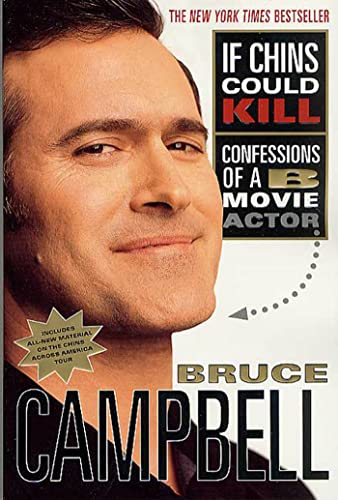 9780312291457: If Chins Could Kill: Confessions of a B Movie Actor