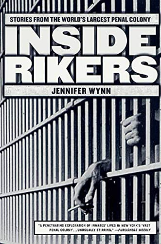 9780312291587: Inside Rikers: Stories from the World's Largest Penal Colony