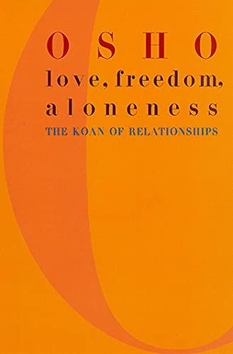 9780312291624: Love, Freedom, Aloneness: The Koan of Relationships