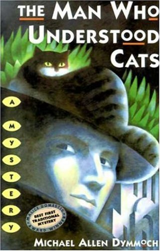 9780312291914: The Man Who Understood Cats