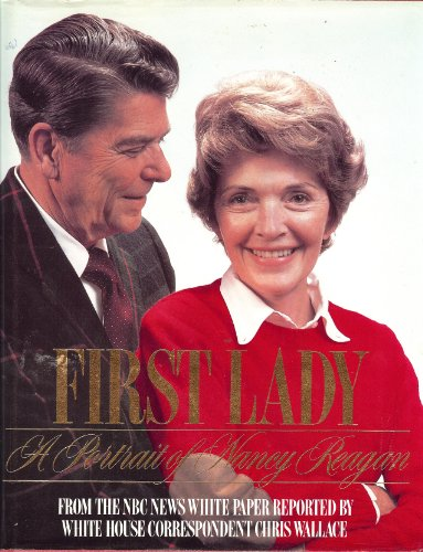 First Lady A Portrait of Nancy Reagan: Wallace, Chris