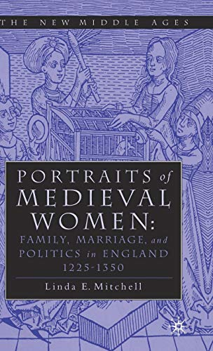 9780312292973: Portraits of Medieval Women: Family, Marriage and Social Relationships in Thirteenth Century England