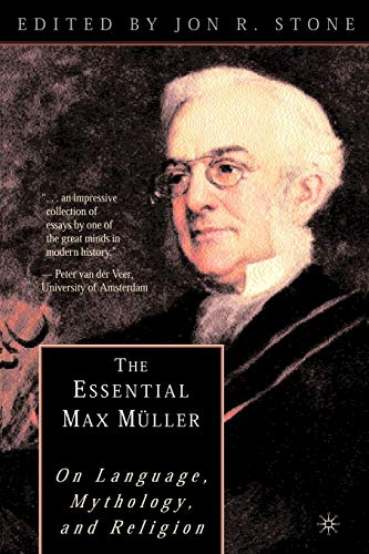 9780312293093: The Essential Max Müller: On Language, Mythology, and Religion
