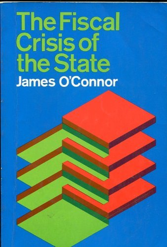 9780312293307: The Fiscal Crisis of the State