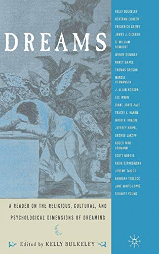 9780312293338: Dreams: A Reader on Religious, Cultural and Psychological Dimensions of Dreaming