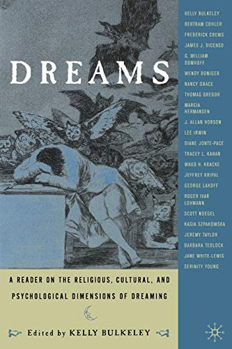 9780312293345: Dreams: A Reader on Religious, Cultural and Psychological Dimensions of Dreaming