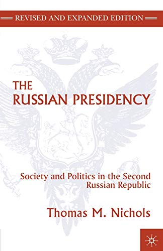 9780312293376: The Russian Presidency: Society and Politics in the Second Russian Republic
