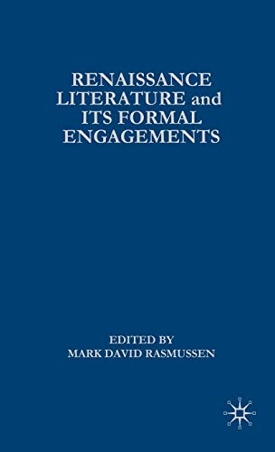 9780312293598: Renaissance Literature and Its Formal Engagements