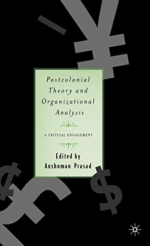 9780312294052: Postcolonial Theory and Organizational Analysis: A Critical Engagement: A Critical Reader