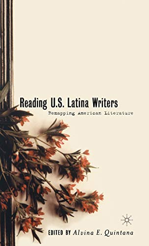 9780312294137: Reading U.S. Latina Writers: Remapping American Literature