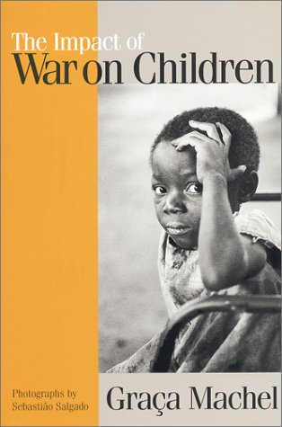 9780312294229: The Impact of War on Children: A Review of Progress Since the 1996 United Nations Report on the Impact Ofarmed Conflict on Children