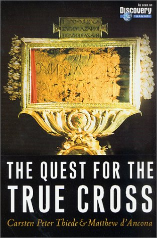 9780312294243: The Quest for the True Cross