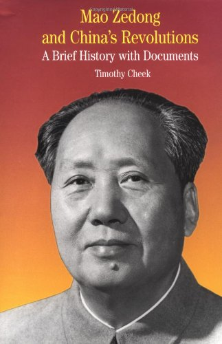 9780312294298: Mao Zedong and China's Revolutions: A Brief History with Documents (The Bedford Series in History and Culture)