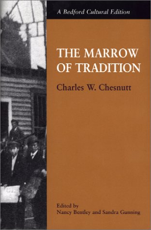 9780312294342: The Marrow of Tradition (Bedford Cultural Edition)