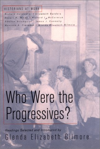 9780312294366: Who Were the Progressives? (Historians at Work)