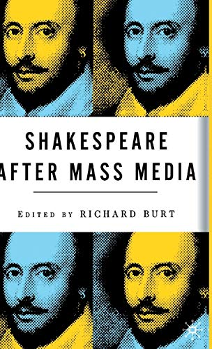 9780312294533: Shakespeare After Mass Media