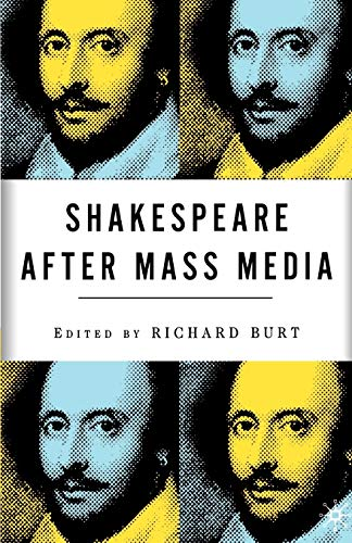 9780312294540: Shakespeare After Mass Media