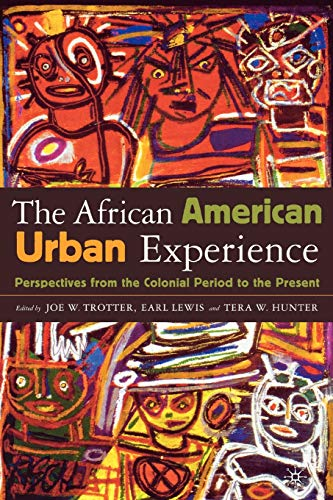 9780312294656: The African American Urban Experience: Perspectives from the Colonial Period to the Present