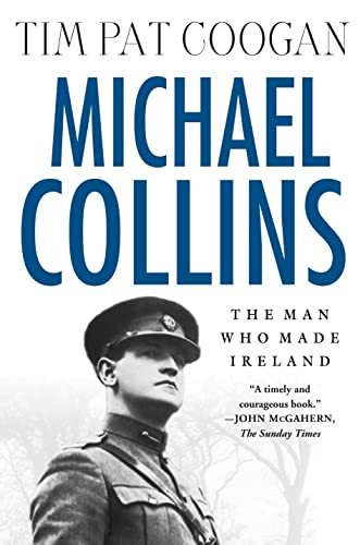 9780312295110: Michael Collins: The Man Who Made Ireland