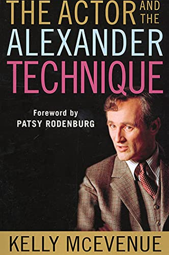9780312295158: The Actor and the Alexander Technique