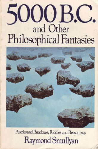 9780312295172: 5000 B.C. and Other Philosophical Fantasies