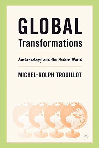 9780312295219: Global Transformations: Anthropology and the Modern World