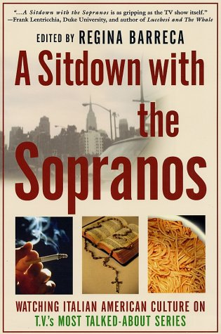 9780312295288: A Sitdown With the Sopranos: Watching Italian American Culture on TV's Most Talked-About Series