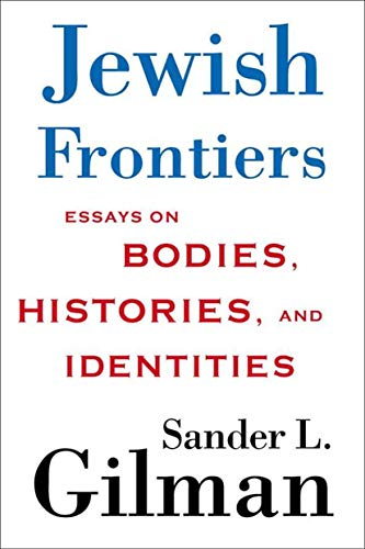 9780312295325: Jewish Frontiers: Essays on Bodies, Histories, and Identities