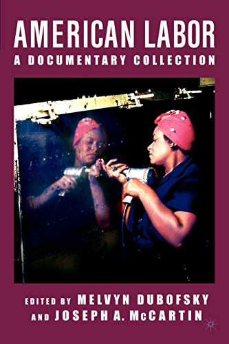 9780312295646: American Labor: A Documentary Collection