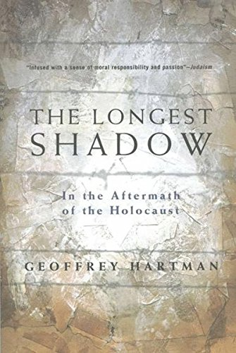 9780312295684: The Longest Shadow: In The Aftermath of the Holocaust