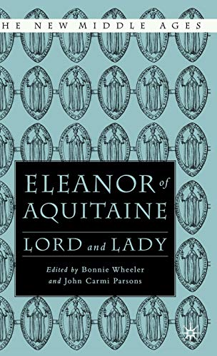 9780312295820: Eleanor of Aquitaine: Lord and Lady