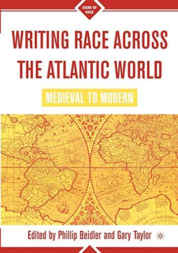 9780312295974: Writing Race Across the Atlantic World, 1492-1789