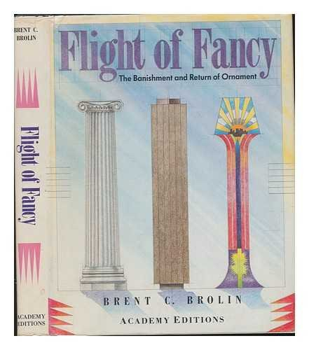 9780312296131: Flight of Fancy: The Banishment and Return of Ornament