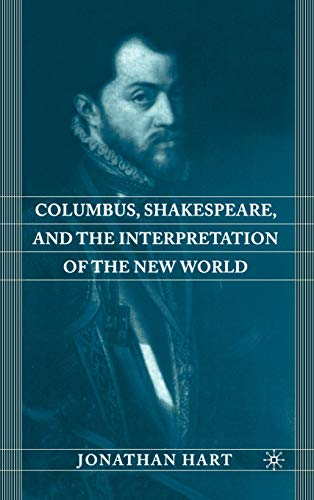 9780312296155: Columbus, Shakespeare, and the Interpretation of the New World