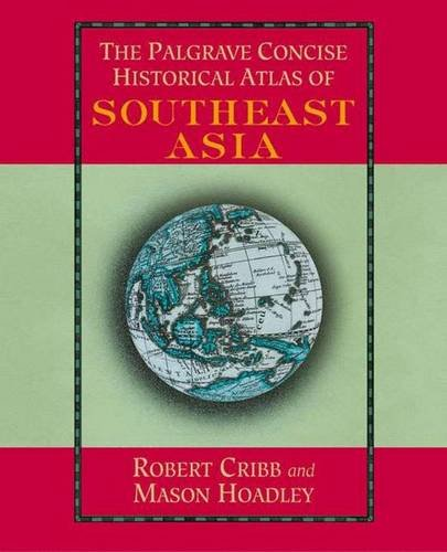 9780312296254: The Palgrave Concise Historical Atlas of South East Asia