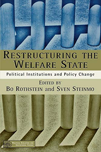 9780312296285: Restructuring the Welfare State: Political Institutions and Policy Change